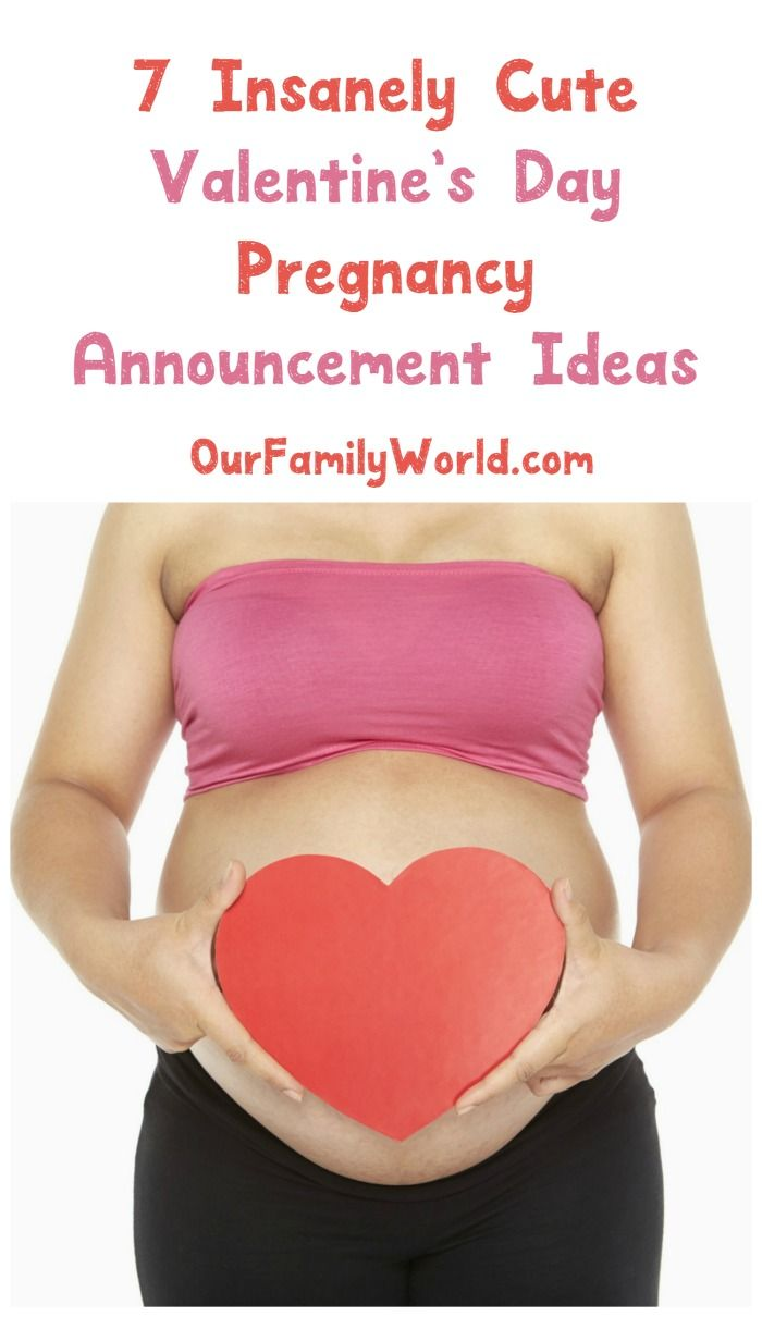 7 Insanely Adorable Valentine S Day Pregnancy Announcement Ideas