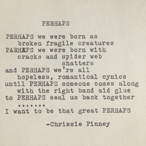 Chrissie Pinney Pretty Words Powerful Words Quotes