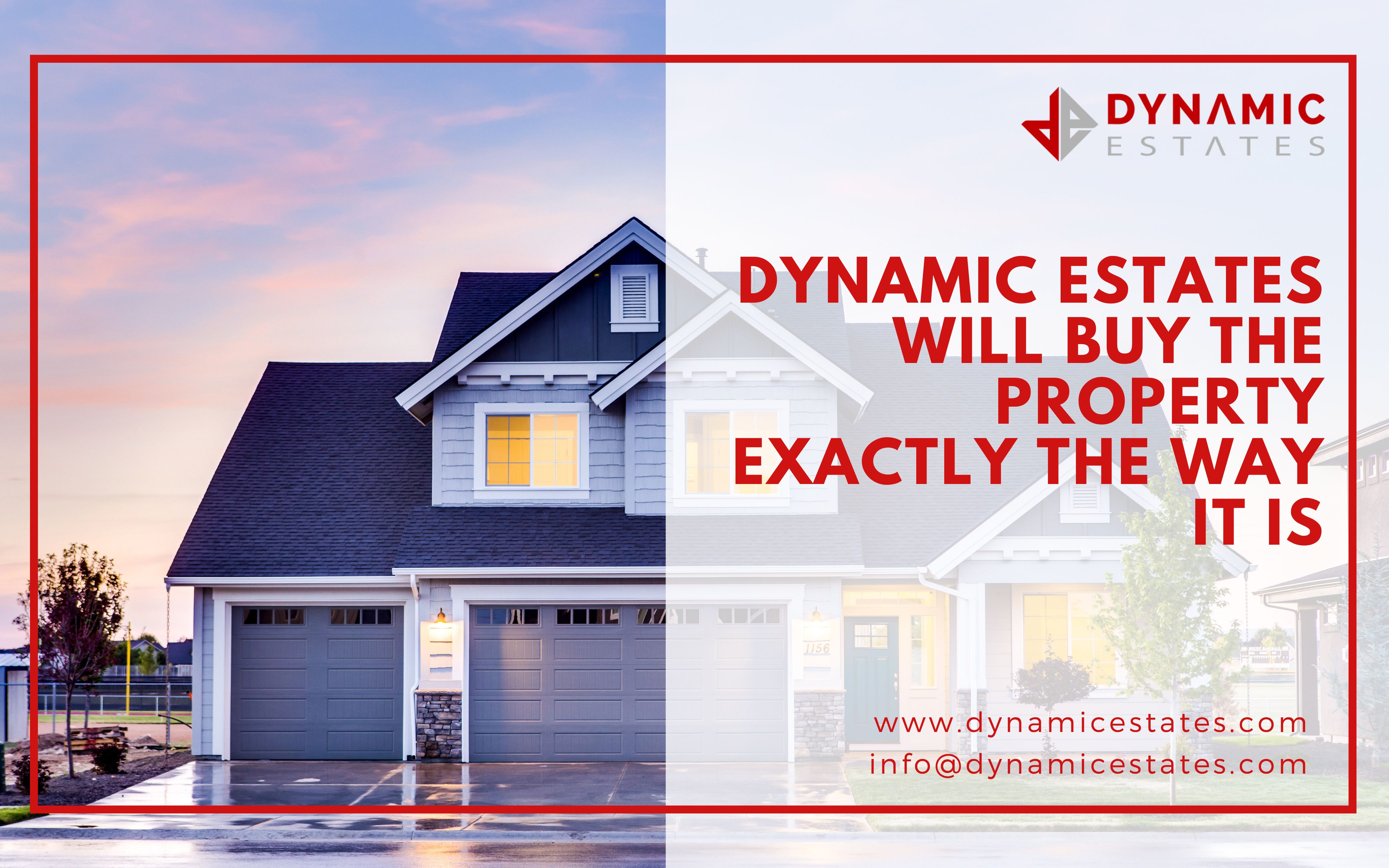 Dynamic Estates Buy My House For Cash Buy My House Sell Your House Fast We Buy Houses