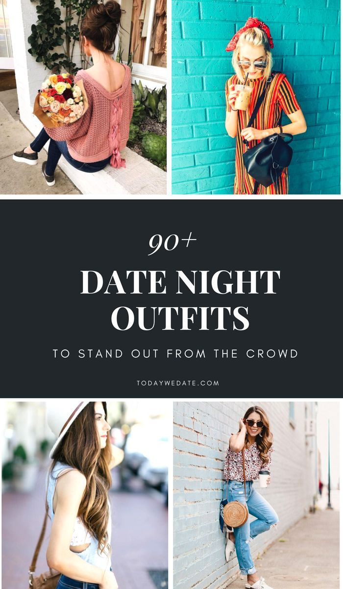 90+ Date Night Outfit Ideas To Stand Out From The Crowd date outfits women/