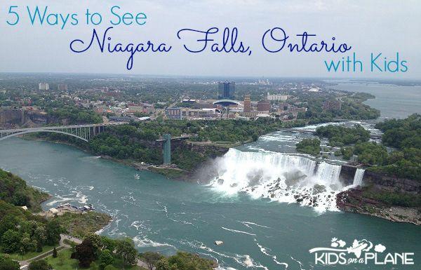 5 Ways to See Niagara Falls With Kids   KidsOnAPlane.com #niagarafalls #ontario #canada #discoverontario #familytravel #traveltips