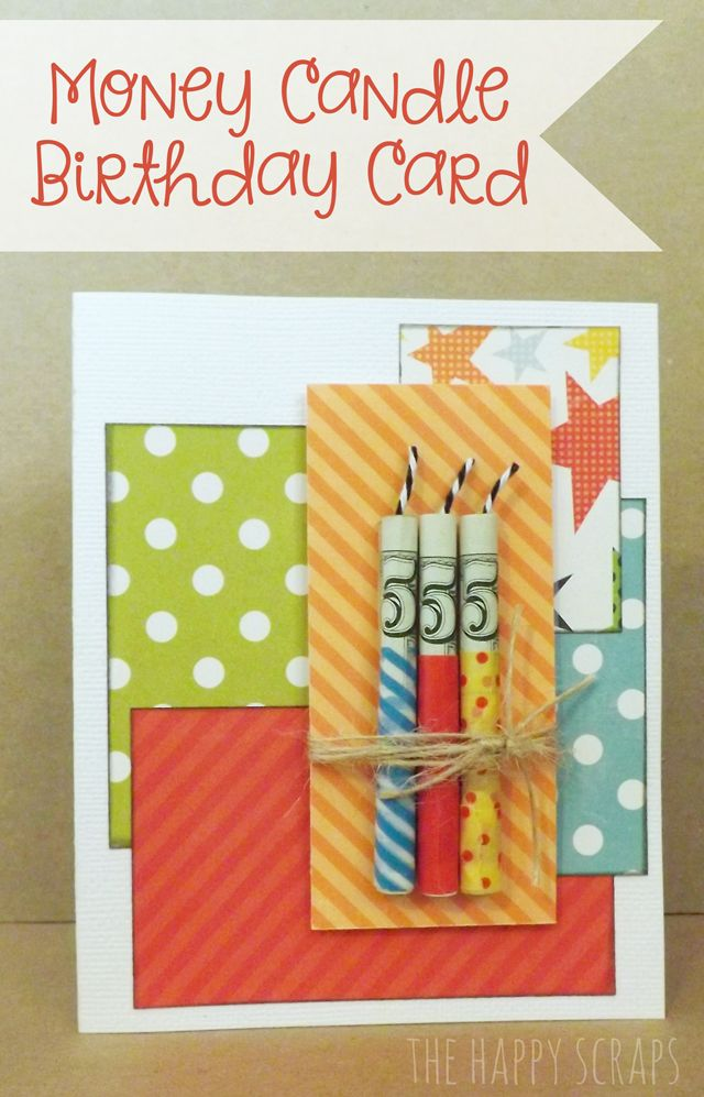Money Candle Birthday Card Birthday Candle Card Birthday Cards Cards Handmade