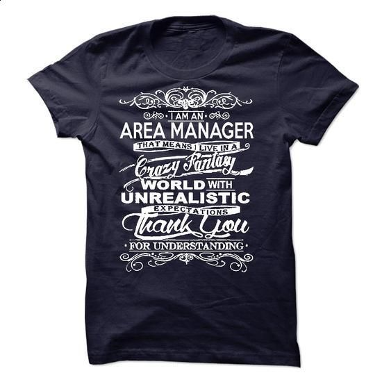 I Am An Area Manager - #funny tshirt #sweater. I WANT THIS => https://www.sunfrog.com/LifeStyle/I-Am-An-Area-Manager-50085536-Guys.html?68278