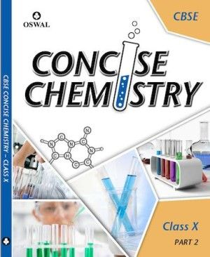 CBSE CONCISE CHEMISTRY FOR CLASS X- PART 2 | Buy School