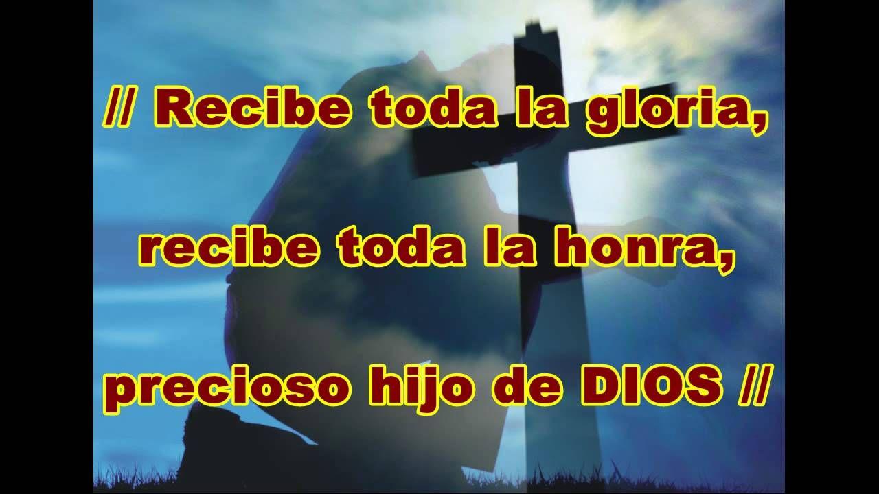 Creo En Ti Recibe Toda La Gloria Hd Con Letra Hillsong Praise
