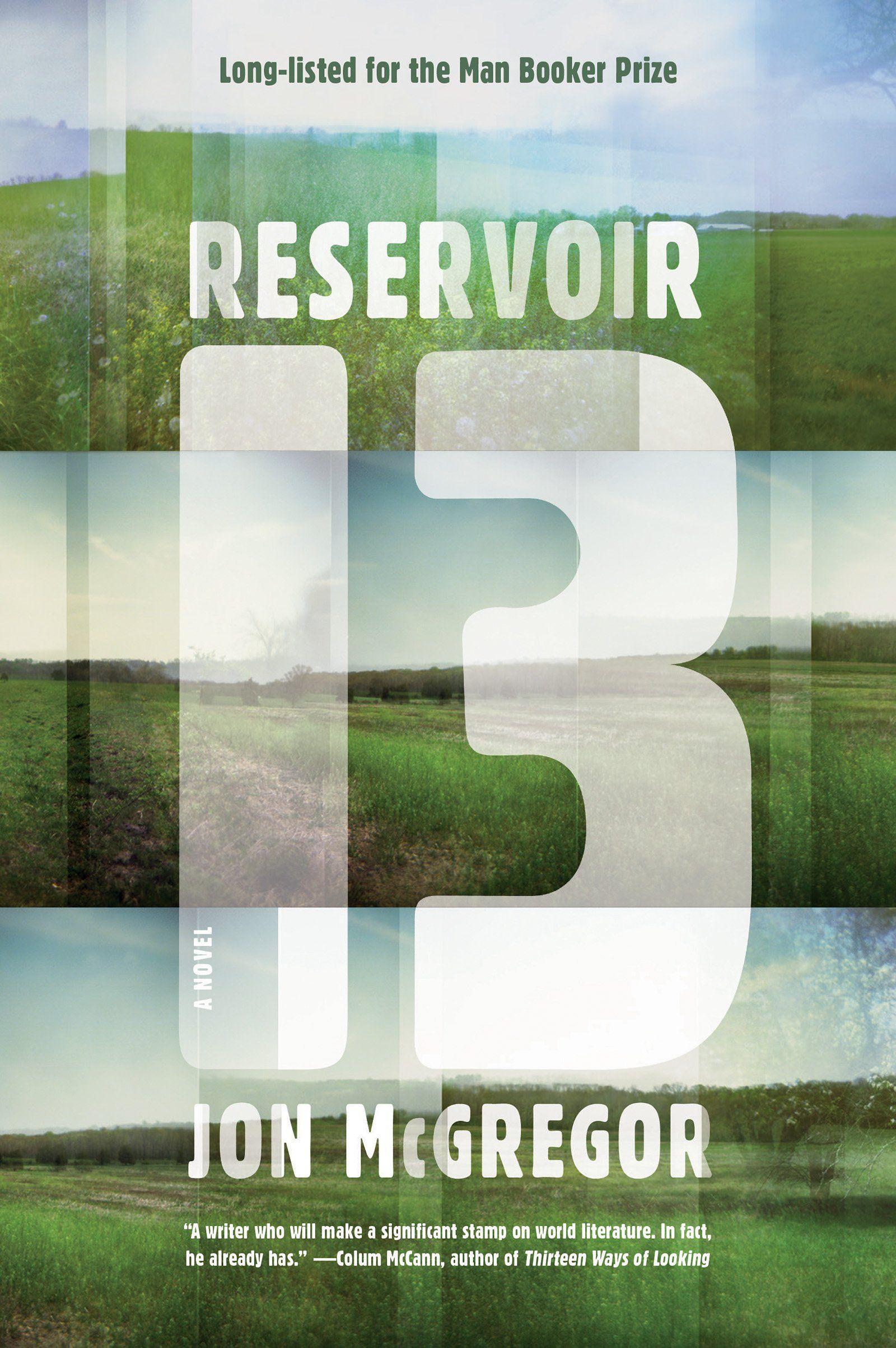 Pdf Book Download Reservoir 13 By Jon Mcgregor Novels Best Books Of 2017 Good Books