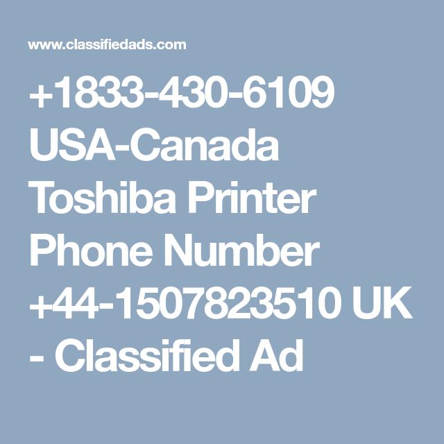 1833 430 6109 Usa Canada Toshiba Printer Phone Number 44