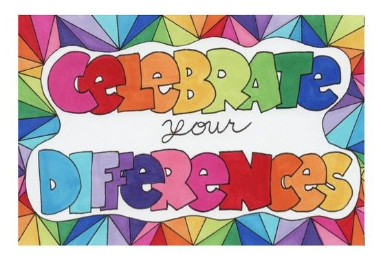 """""""Celebrate Your Differences"""" is in my Etsy shop at http://www.etsy.com/shop/DawnAliceDesigns"""