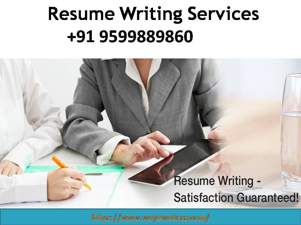 Resume Writing Services in India & Abroad +91 9599889860