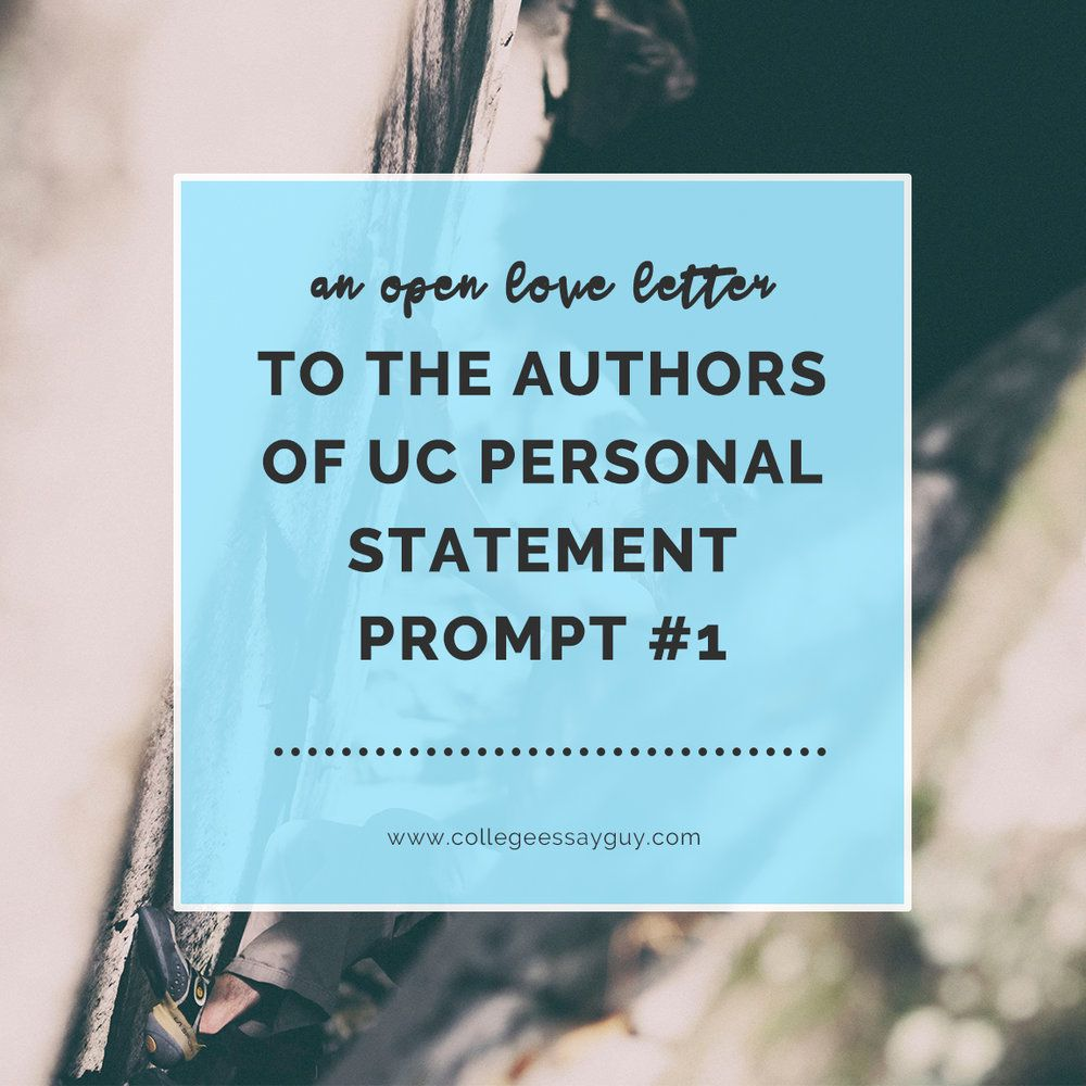 An Open Love Letter To The Authors Of Uc Personal Statement Prompt