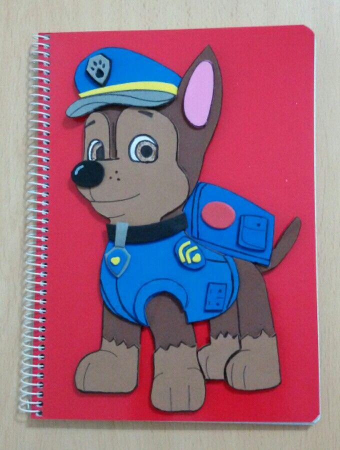 Cuaderno patrulla canina chase cumplea os pinterest - Manualidades patrulla canina ...