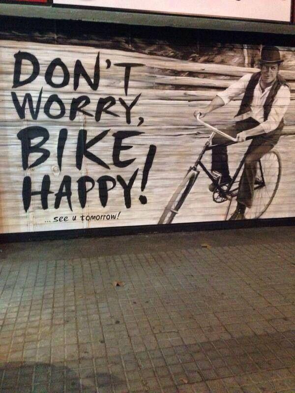 Don´t worry Bike Happy @La Procedencia