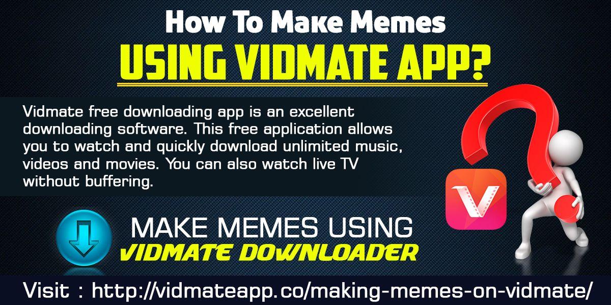 Making Memes on Vidmate How to make memes, Create memes, App