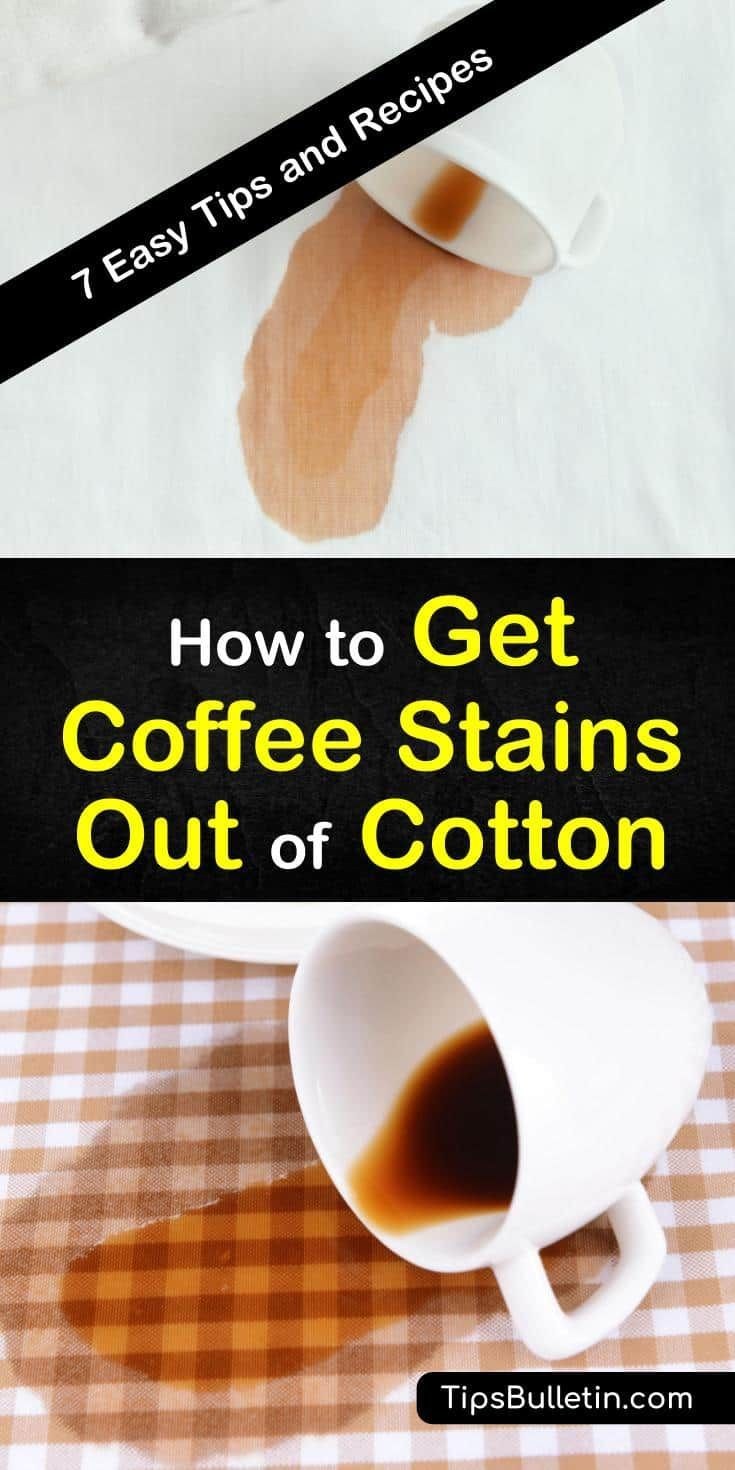How to get coffee stains out of cotton how to get coffee
