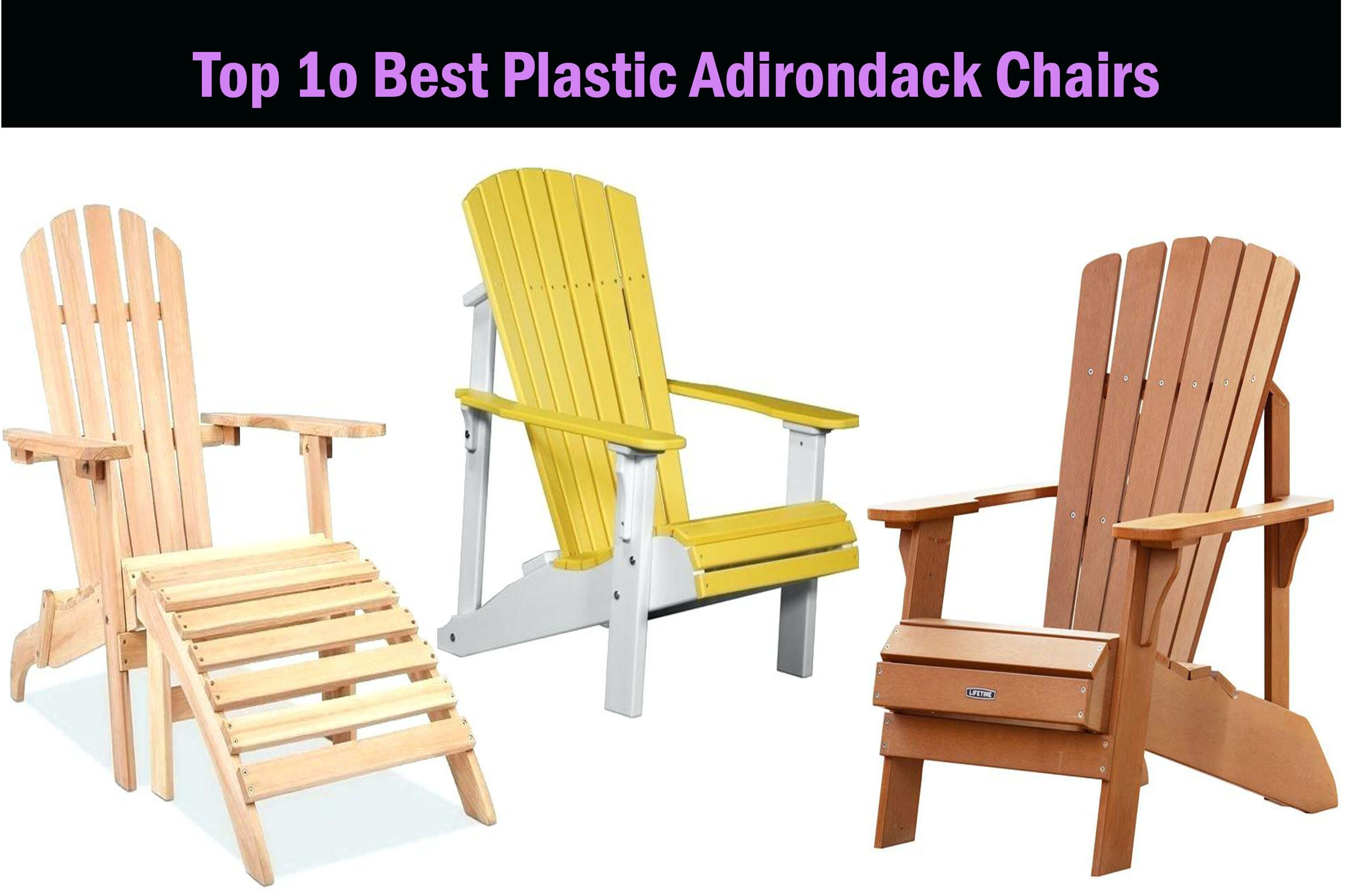 Table Top 10 Best Plastic Adirondack Chairs Review 2020 Plastic