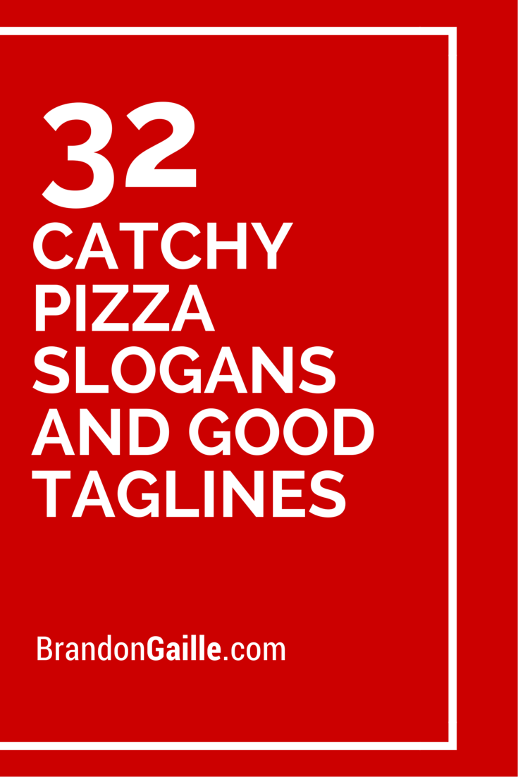 151 Catchy Pizza Slogans and Good Taglines | Catchy Slogans