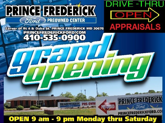 Grand Opening Deals Sales Prince Frederick Ford Prince