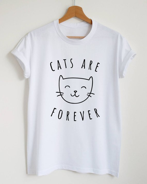 5513ed764a Cute cat shirt, cats are forever T-shirt, unisex womens girls graphic tee, funny  cat lover gift shir