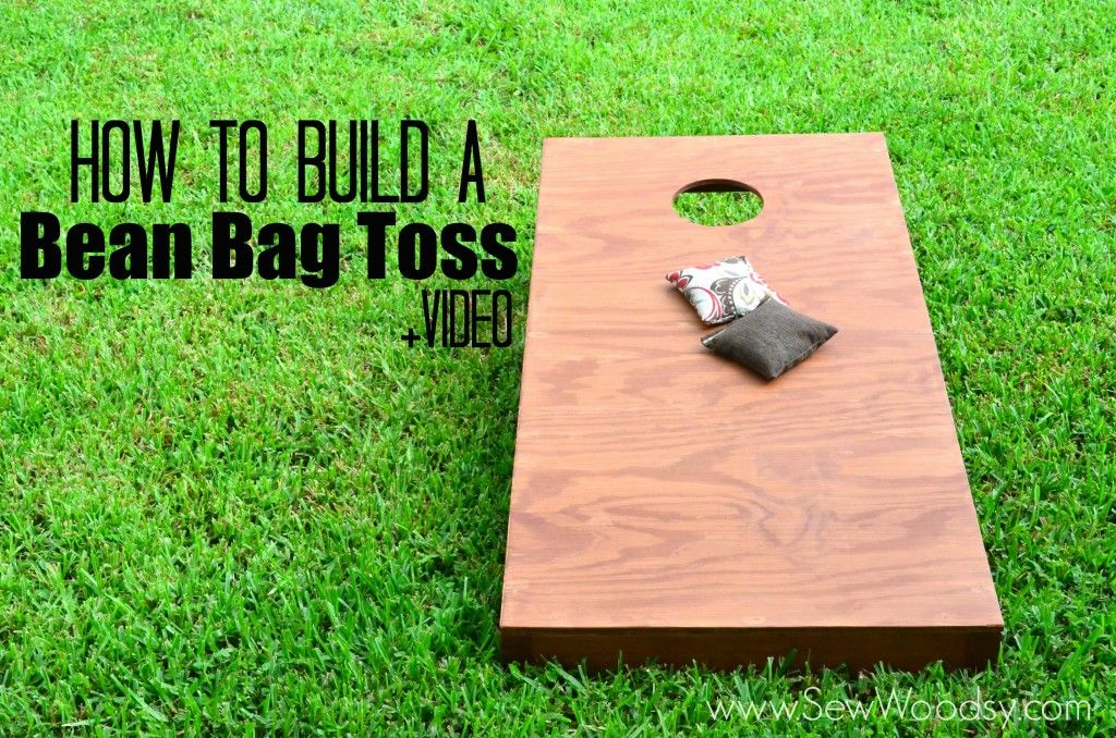 How To Build A Bean Bag Toss Video Via Sewwoodsy