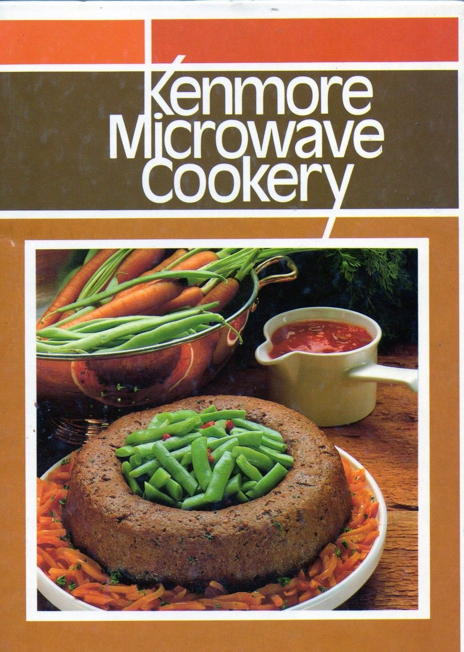 Kenmore Microwave Cookery cookbook recipe Sears cooking guide illustrated 1982