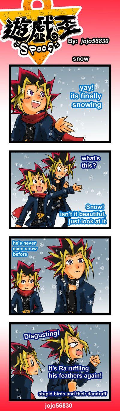 Yu-Yay finalmente nevando! Yu-Gi-Oh-¿Qué es esto? Yu-¿No es hermoso? solo mira eso.Nunca vio antes la nieve. Yu-Gi-Oh-Asqueroso! ¡Está volviendo a regar sus plumas! Pájaros estúpidos y su caspa!!!