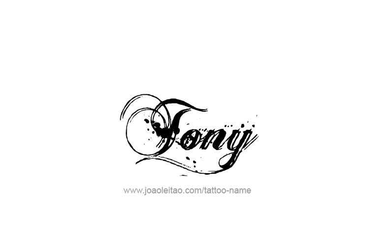 Tony Name Tattoo Designs Name Tattoos Name Tattoo Designs Tattoos