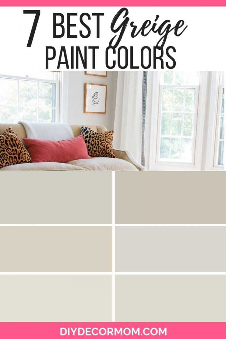 Find The Best Greige Paint Colors By Benjamin Moore That Are Perfect For Your Living Room Kitche Greige Paint Colors Greige Paint Paint Colors For Living Room