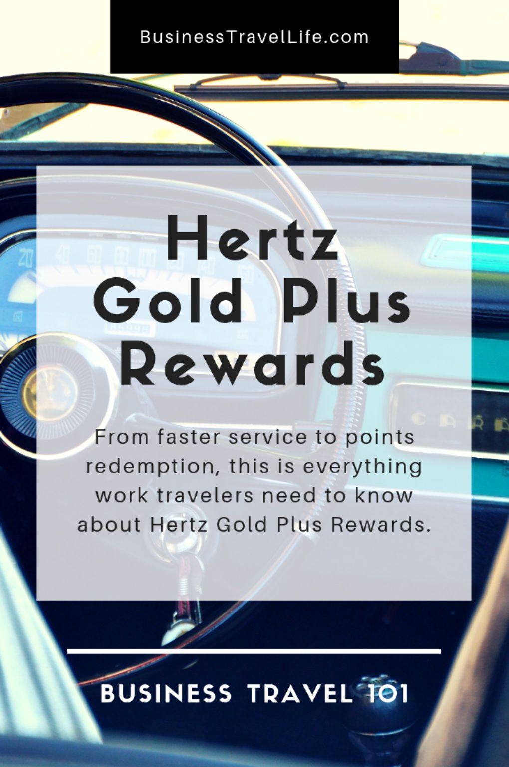 Business Travel 101 Hertz Gold Plus Rewards Business Travel
