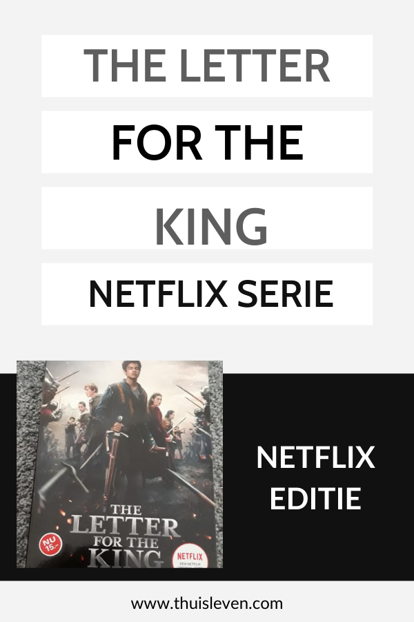 Speciale Netflixuitgave (The letter for the King) van 'De