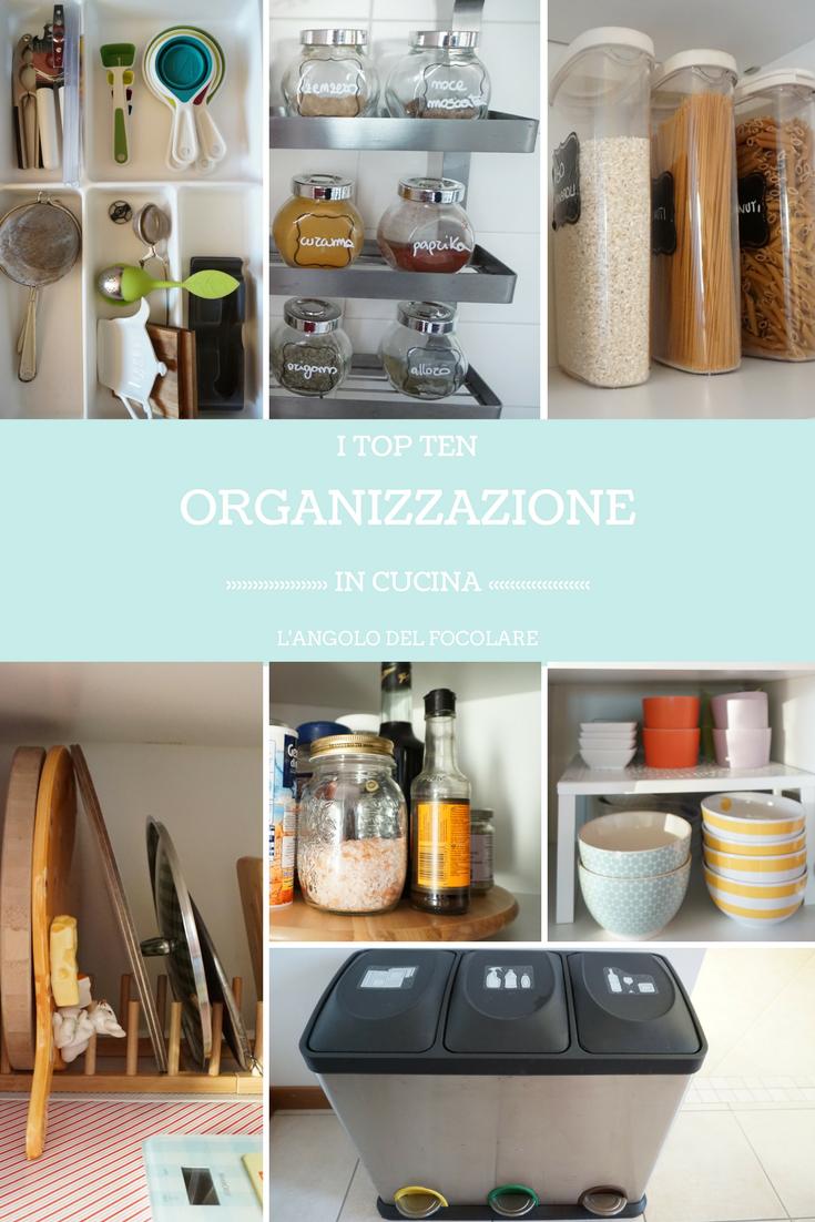 I top ten dell\'organizzazione della mia cucina sono pochi e semplici ...