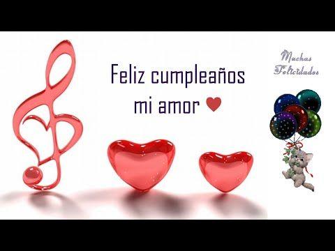 Frases De Feliz Cumpleaños Tarjetas Con Música Youtube Cumpleaños Romántico Frases De Feliz Cumpleaños Frases Cumpleaños Amor