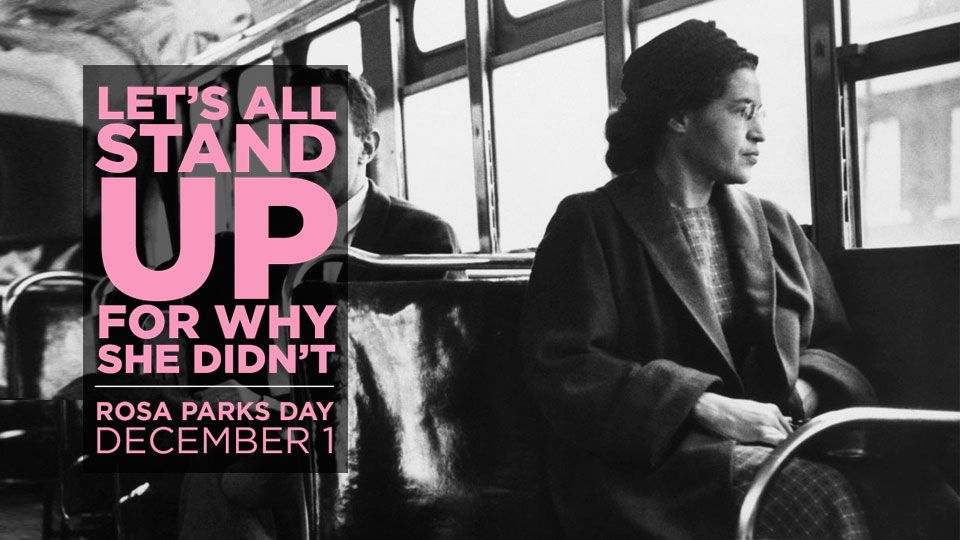 Let's stand UP for why she didn't - Rosa Parks Day 60th Anniversary | blog.phmc.com