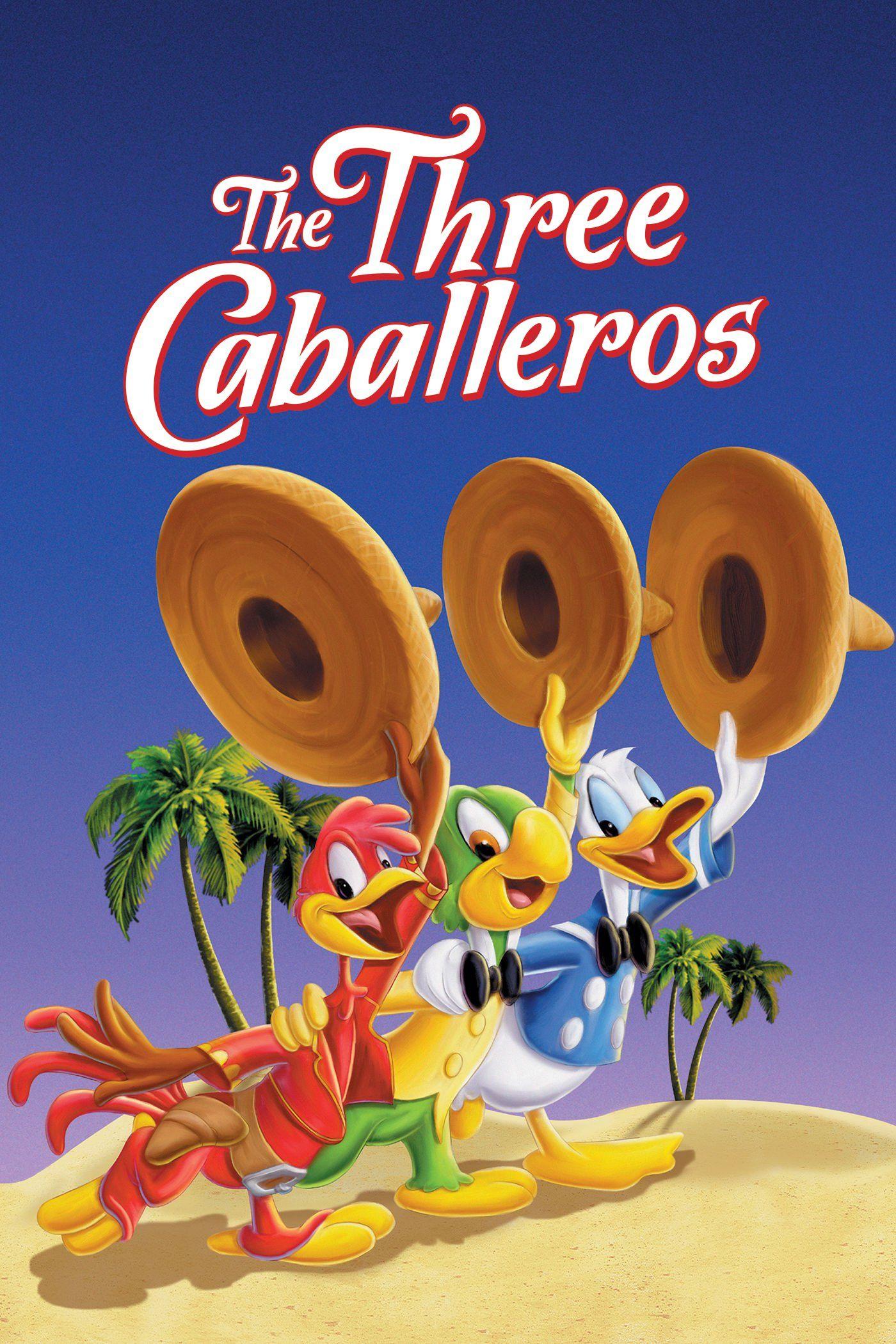 4cejsypl5u9k9py5wvio62udvzp Jpg 1400 2100 Disney Movies Anywhere Walt Disney Movies Three Caballeros