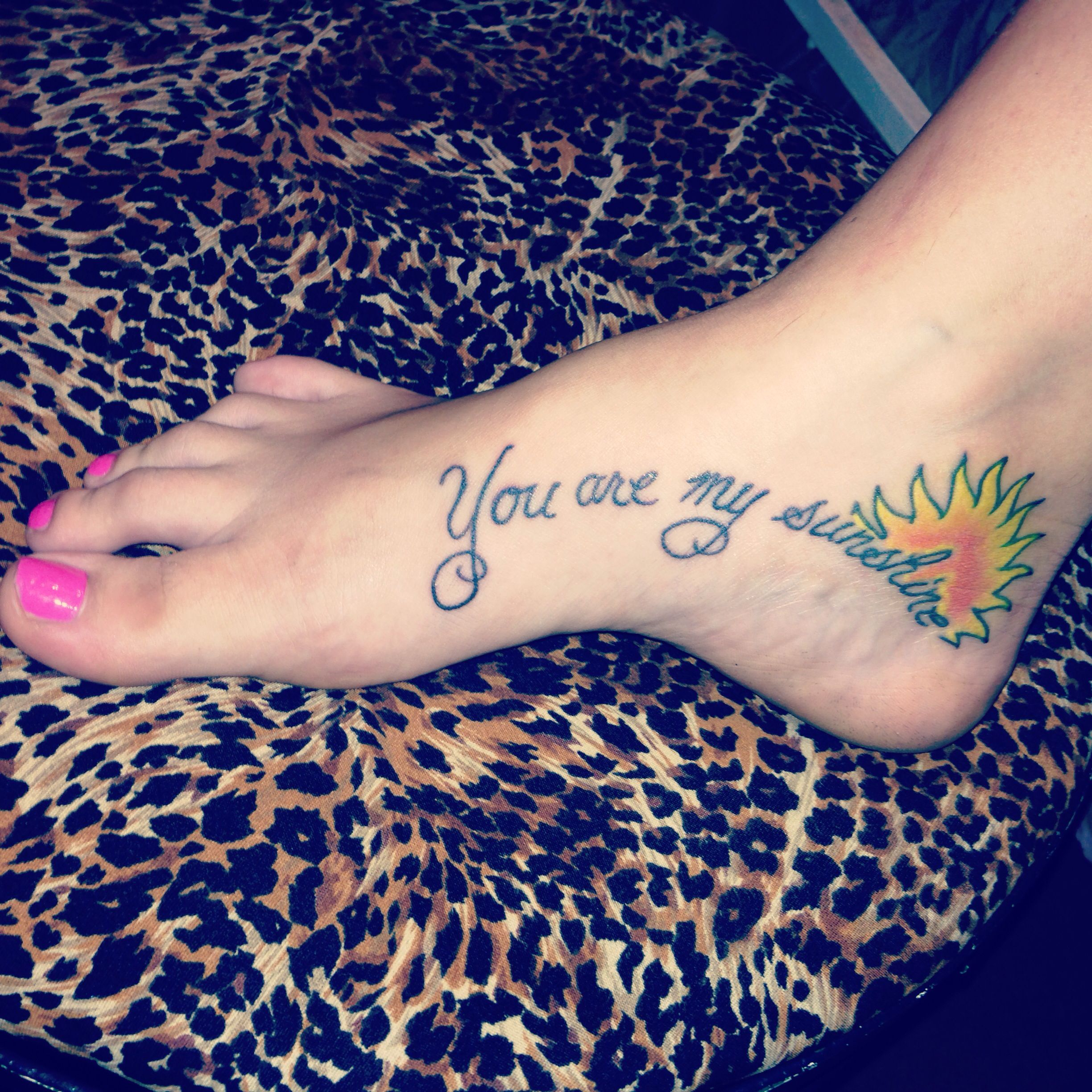 My second tattoo You are my sunshine ☀ My nana would sing this