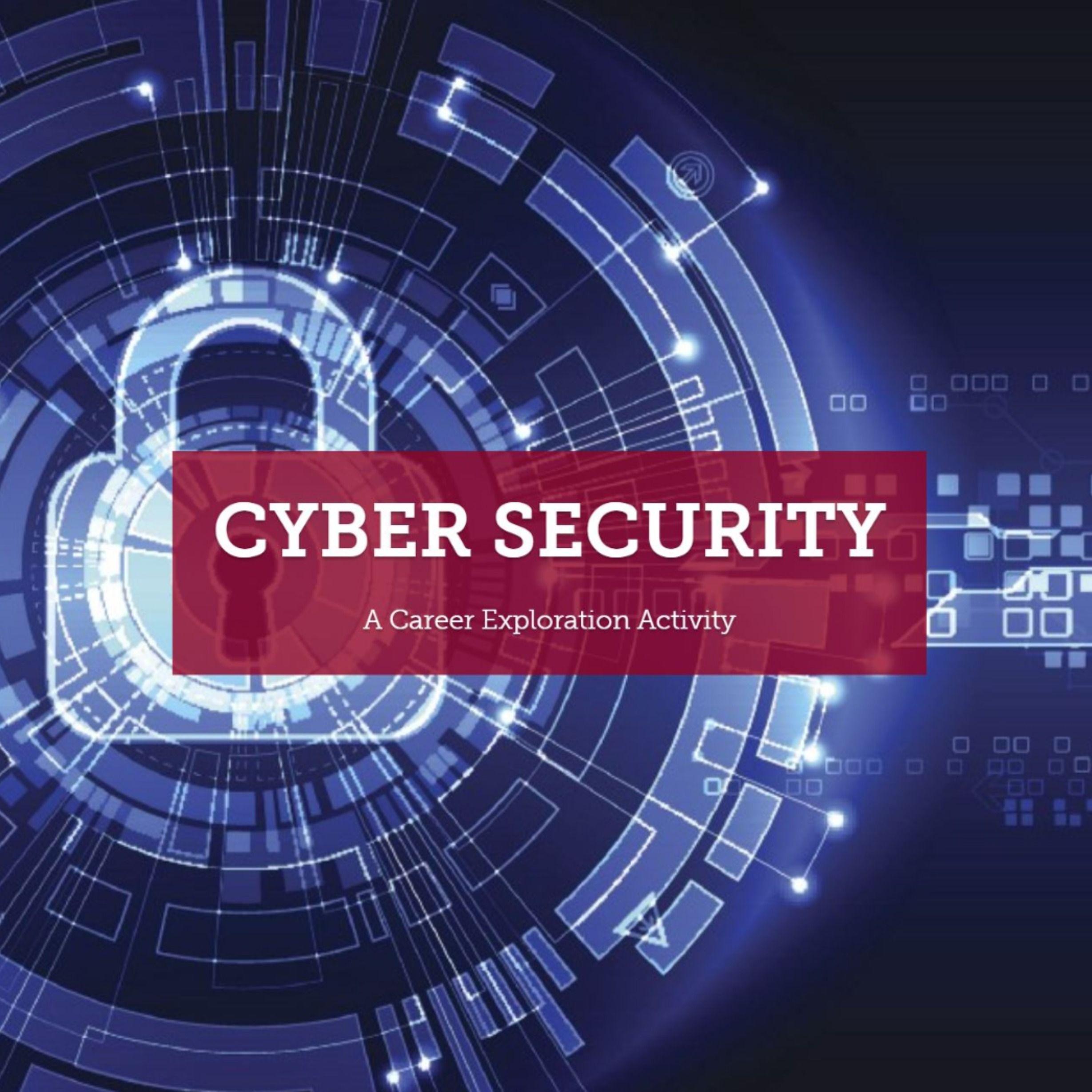 Cyber Security In 2021 Career Exploration Activities Career Exploration Digital Classroom