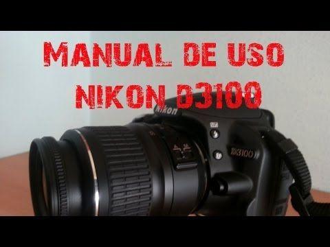 tutorial para uso de la nikon d3100 taringa tecnicas de rh pinterest com Nikon D3100 Camera Nikon DSLR Cameras
