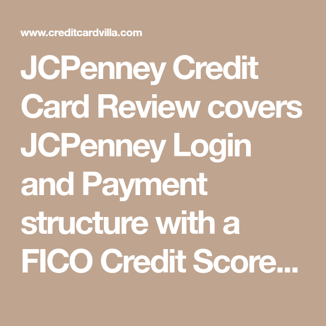 JCPenney Credit Card Review Credit card, Fico credit score