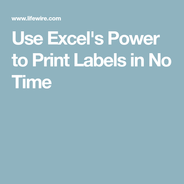 Use Excel's Power To Print Labels In No Time