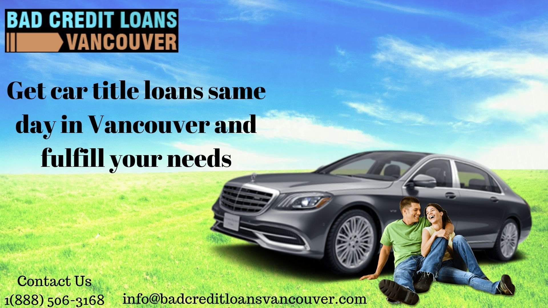 Get The Easy Credit Loan Same Day In Vancouver And Fulfill Your Needs No Credit Loans Loans For Bad Credit Car Title