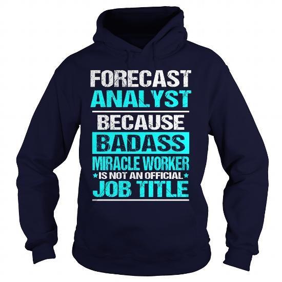 Forecast Analyst Job Shirts Pinterest