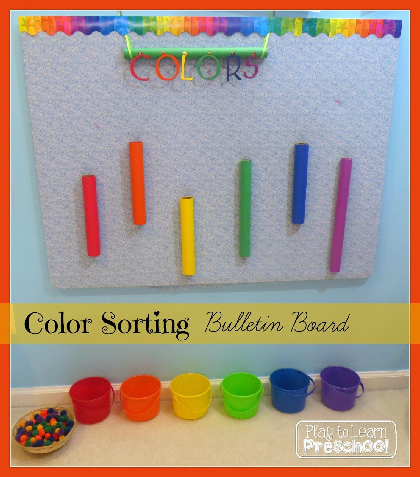 Color Sorting Bulletin Board From Play To Learn Preschool