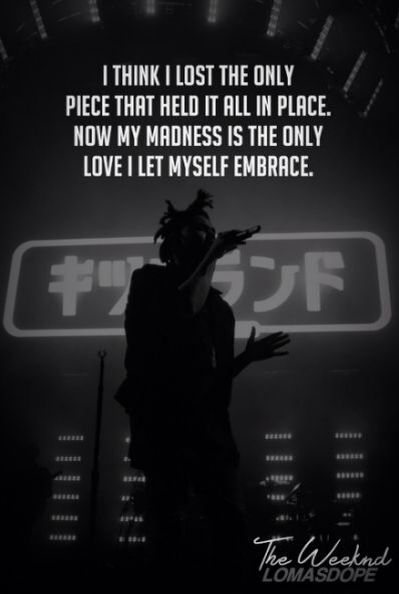 The Weeknd Love Quotes Beauteous Pin By Suzie HartGulliver On Music Lyrics I Love Pinterest