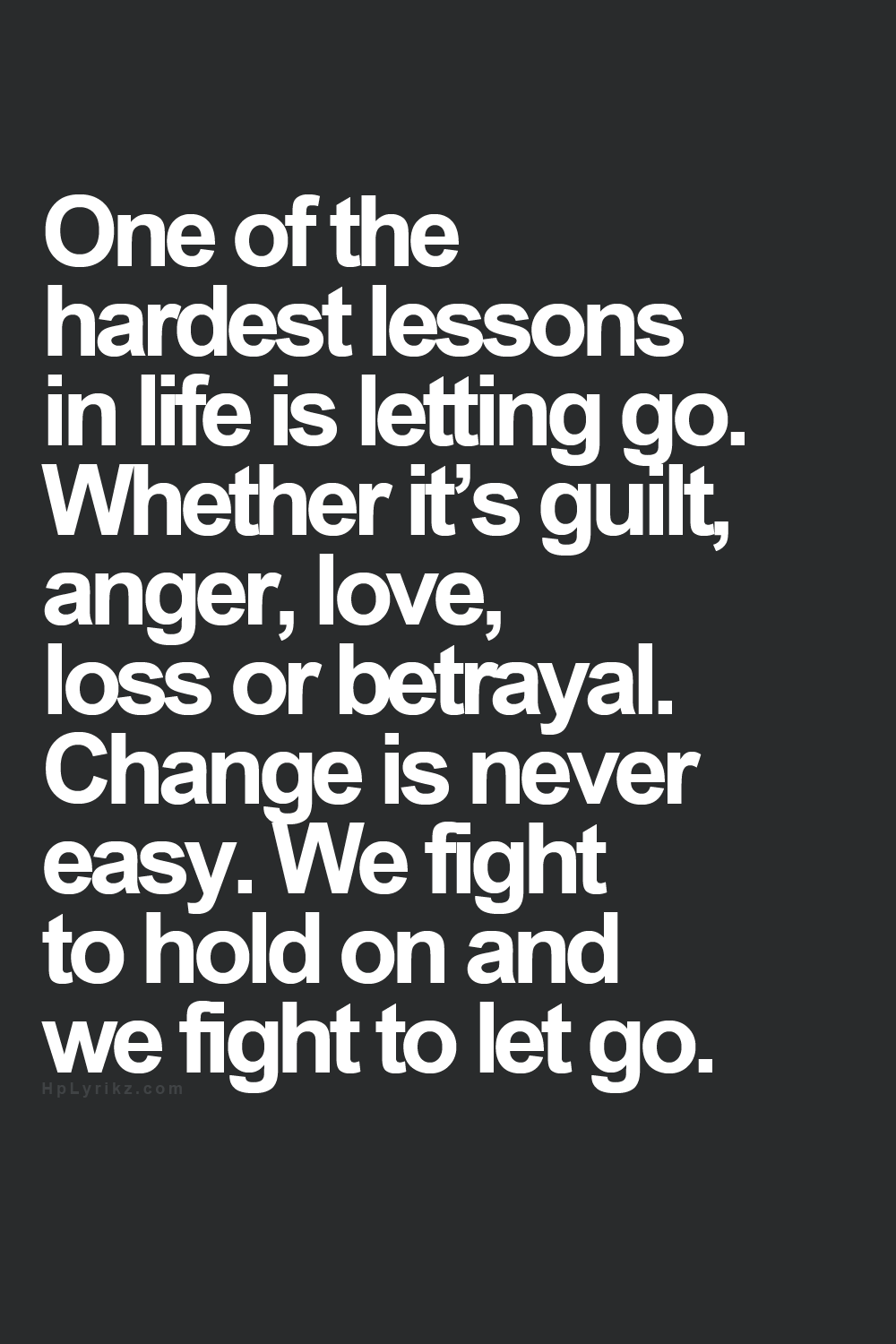 Thats why youll be happy when you let go