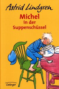 Michel in der Suppenschüssel (Emil i Lönneberga, 1963) ISBN-13: 978-3-7891-1925-5