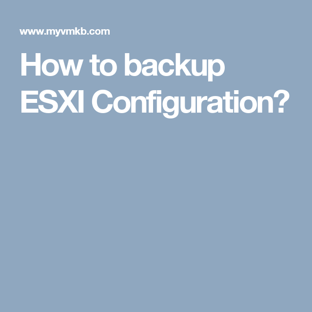 backup esxi configuration