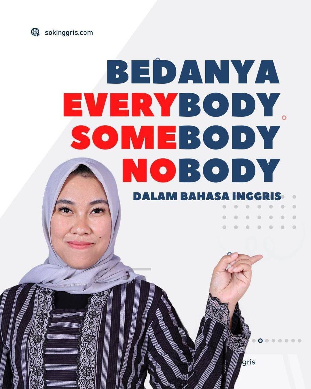 Bedanya Everybody Somebody Nobody English Tags