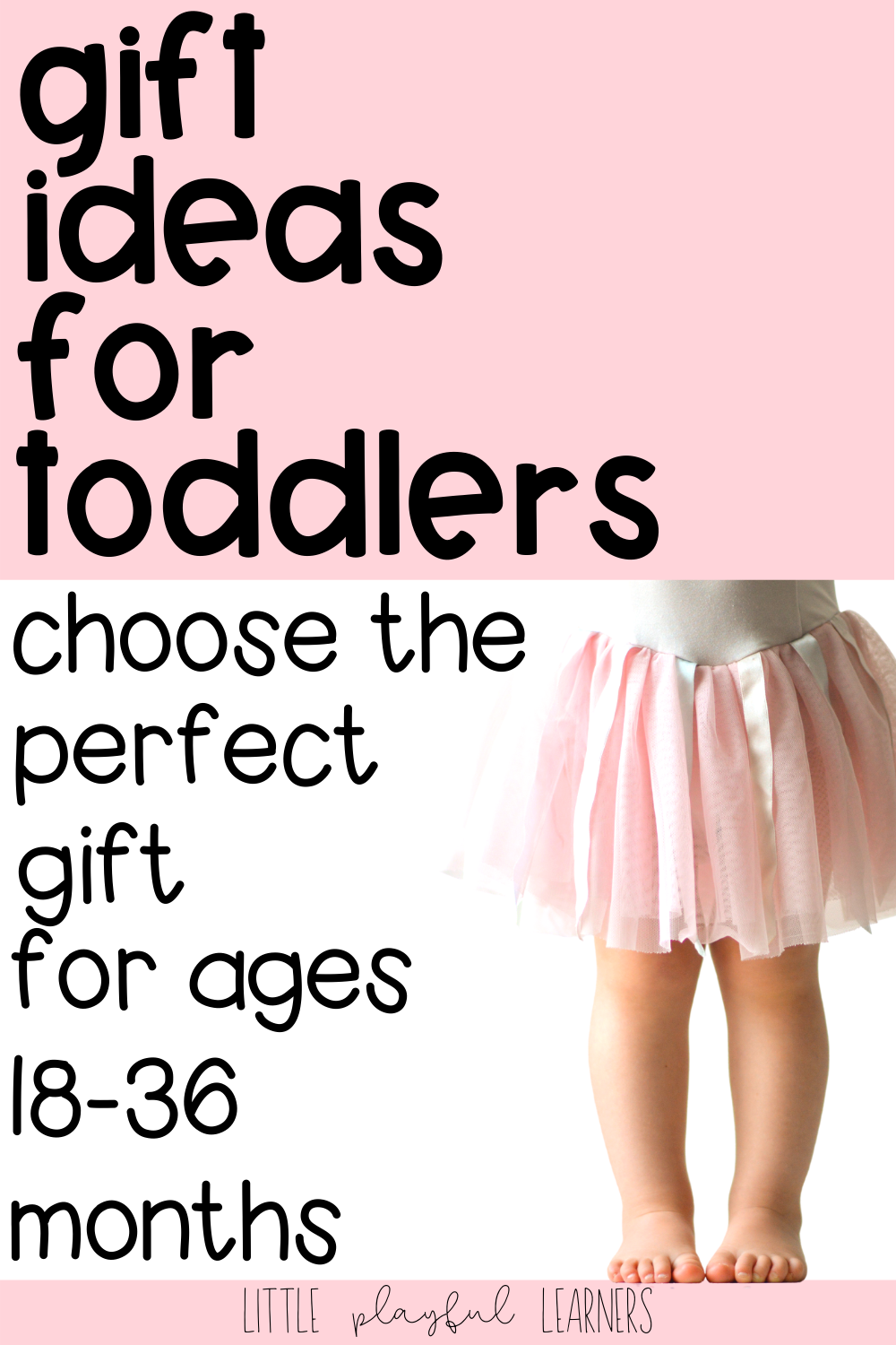 Gifts that Help Toddlers Learn and Grow