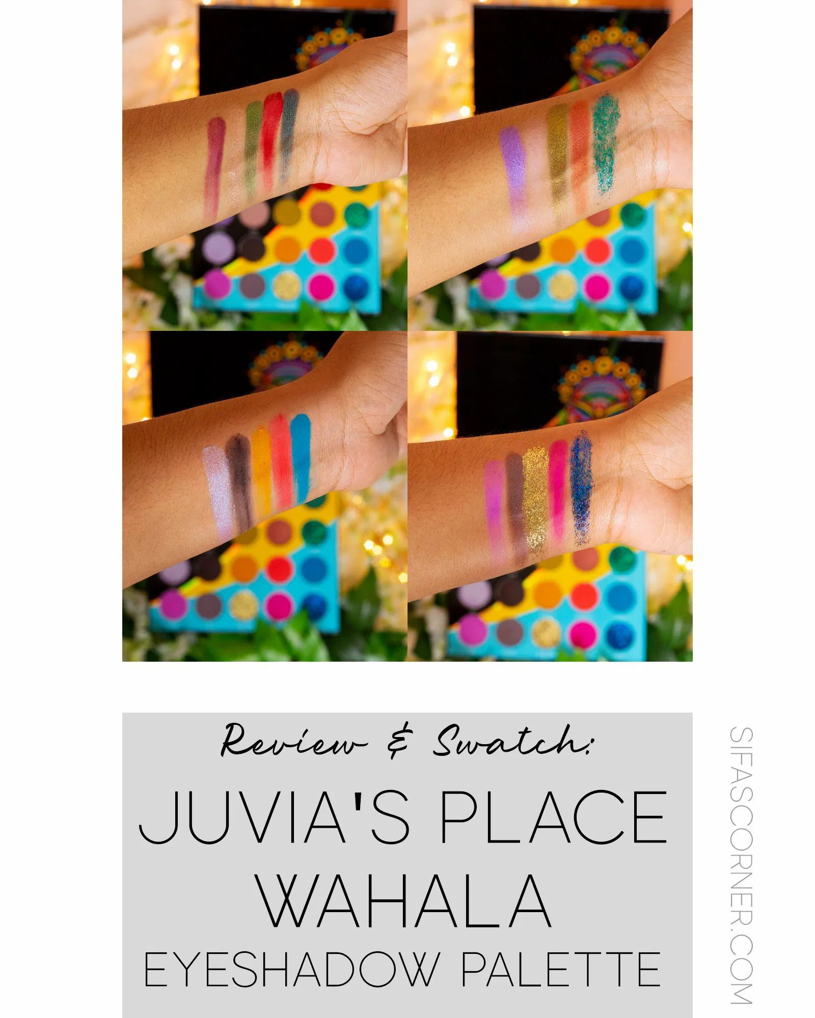 Juvia's Place Wahala Eyeshadow Palette Review and Swatch