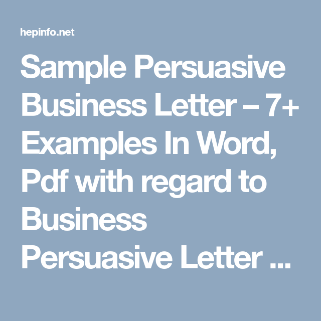 Sample persuasive business letter 7 examples in word pdf with sample persuasive business letter 7 examples in word pdf with regard to business spiritdancerdesigns Image collections