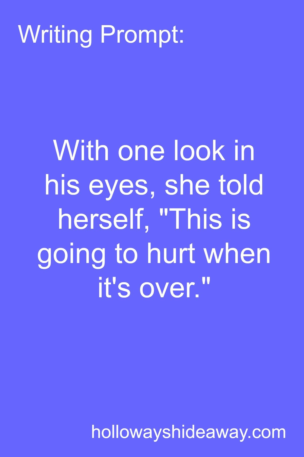 Writing Prompt With One Look In His Eyes She Told Herself